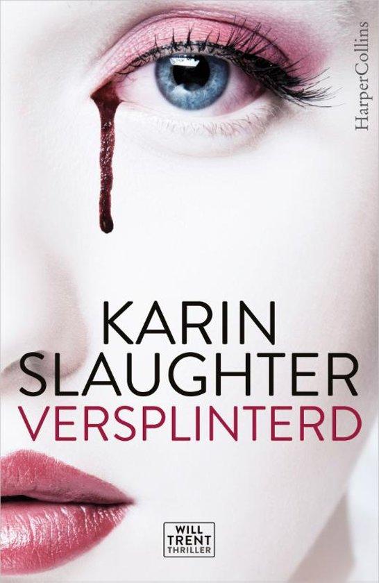 Boek cover Will Trent - Versplinterd van Karin Slaughter (Paperback)