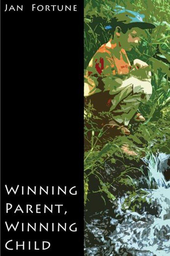 Winning Parent, Winning Child