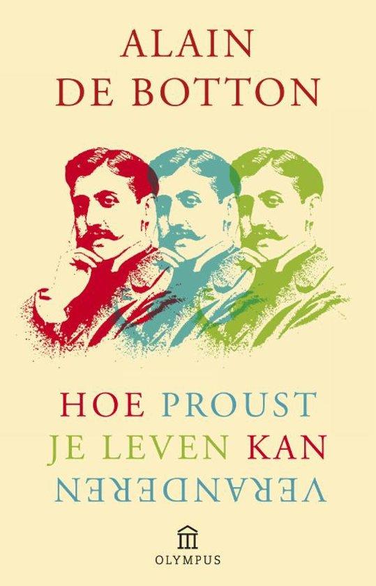 Hoe Proust je leven kan veranderen