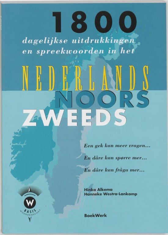 1800 dagelijkse uitdrukkingen en spreekwoorden in het Nederlands Noors en Zweeds en dare kan fraga mer
