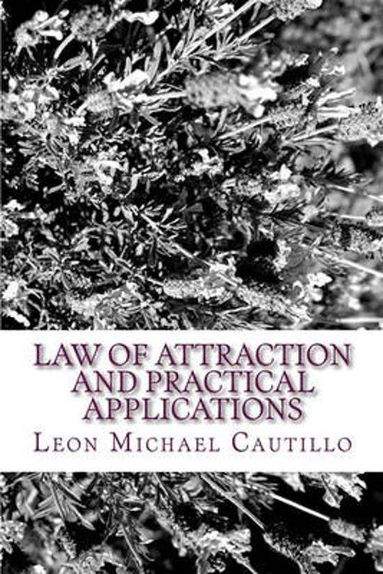Law of Attraction and Practical Applications