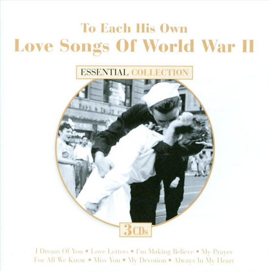 To Each His Own: Love Songs of World War II