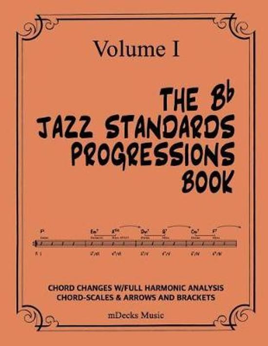 The BB Jazz Standards Progressions Book Vol. I