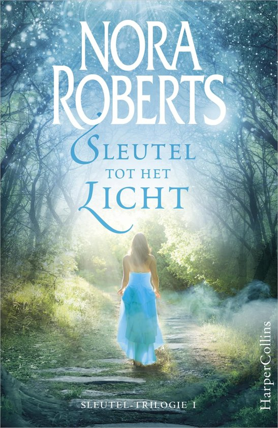 Boek cover Sleutel-trilogie 1 - Sleutel tot het licht van Nora Roberts (Onbekend)
