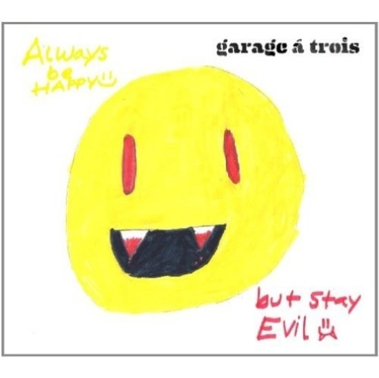 Always Be Happy, But Stay Evil (Lp) (LP)