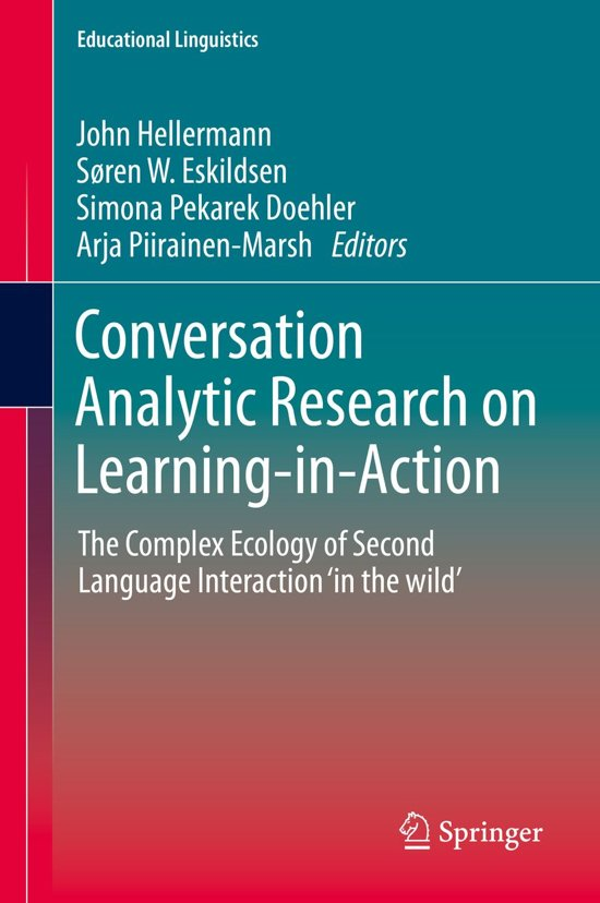 Conversation Analytic Research on Learning-in-Action