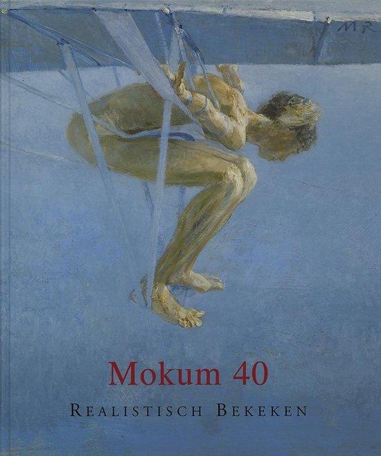 galerie mokum 50 jaar bol.  Mokum 40   realistisch bekeken, R.J.B. Brandt  galerie mokum 50 jaar
