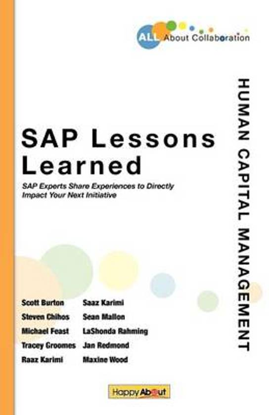 sap lessons learned human capital management sap experts share experiences to directly impact your next initiative lashonda rahming