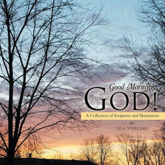Bolcom Good Morning God Ebook Lisa Sterling 9781512778496