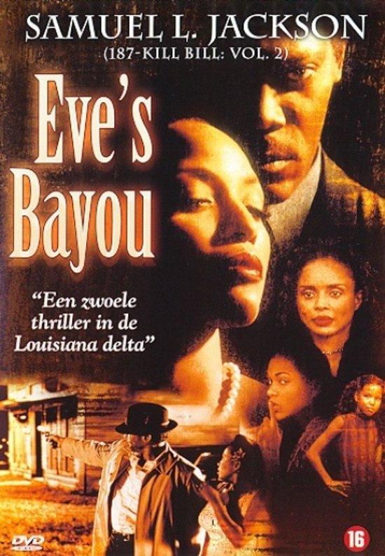 eve bayou Eve's bayou movie poster directed by kasi lemmons produced by caldecot chubb samuel l jackson mark amin nick wechsler written by kasi lemmons starring jurnee smollett debbi morgan samuel l.