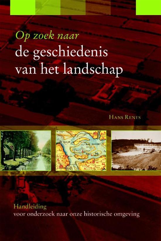Op zoek naar de geschiedenis van het landschap