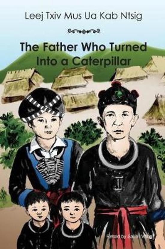 The Father Who Turned Into a Caterpillar