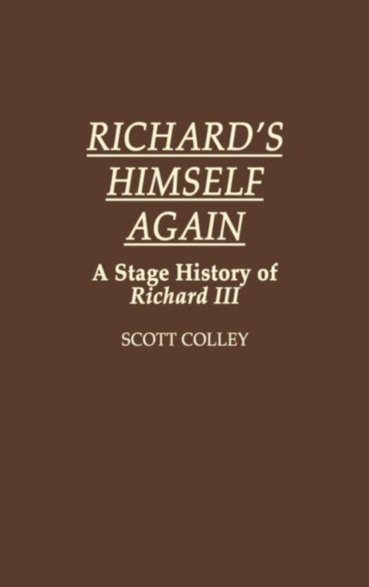 Richard's Himself Again