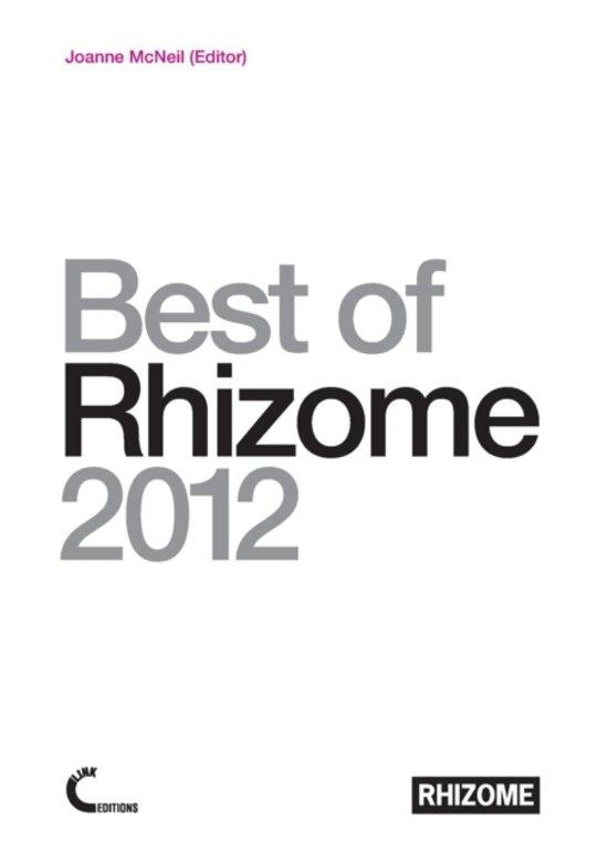 Best of Rhizome 2012