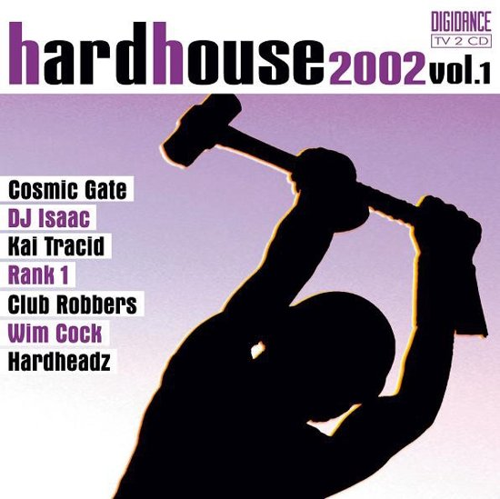 Hardhouse 2002 Vol.1