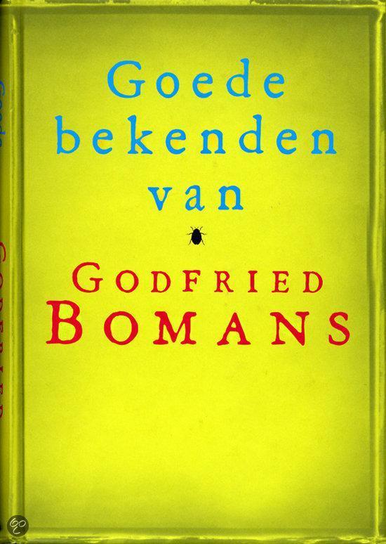 Bolcom Goede Bekenden Van Godfried Bomans Godfried