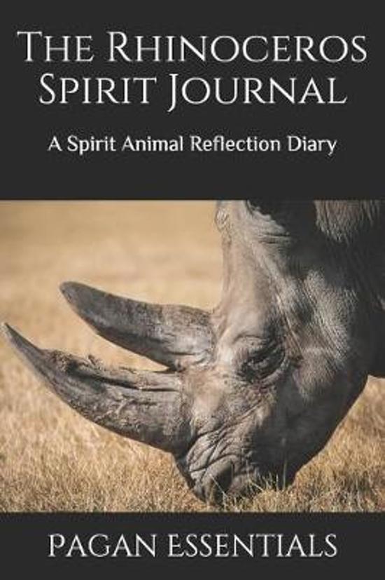 The Rhinoceros Spirit Journal