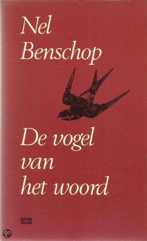 Vogel van het woord - Nel Benschop pdf epub
