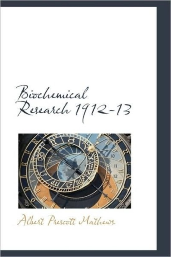 Biochemical Research 1912-13