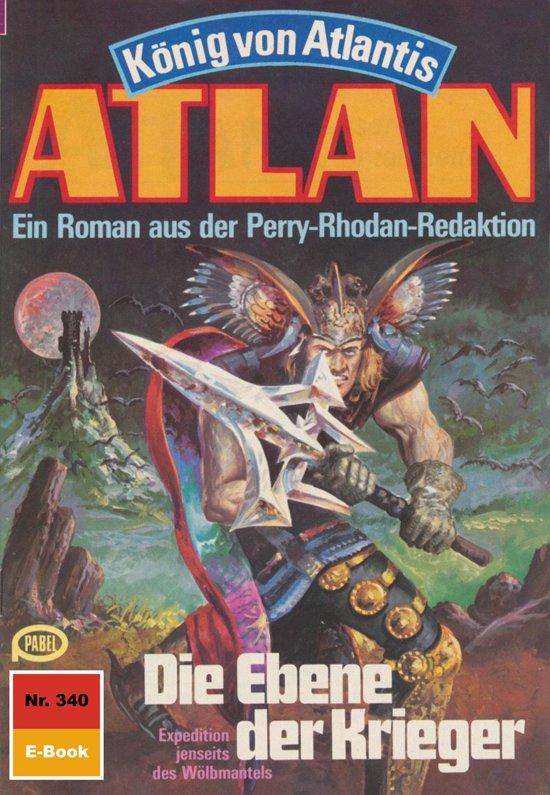 Atlan 340: Die Ebene der Krieger