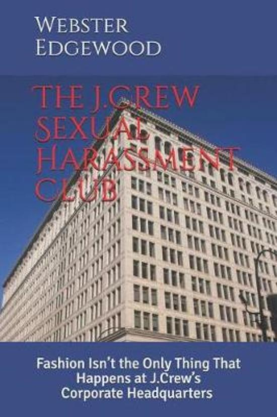 The J.Crew Sexual Harassment Club