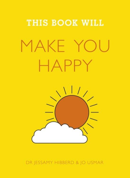Bolcom This Book Will Make You Happy Jessamy Hibberd