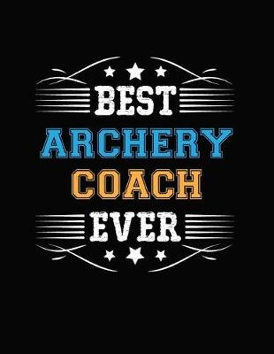 Best Archery Coach Ever