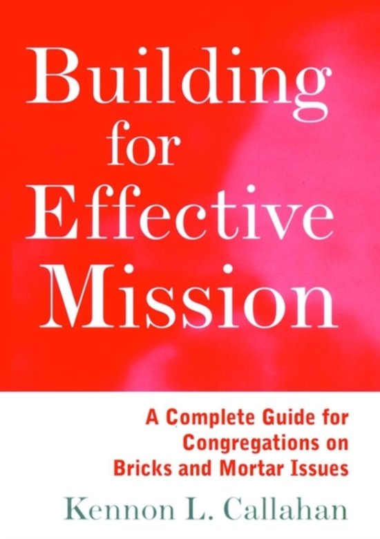 Building for Effective Mission