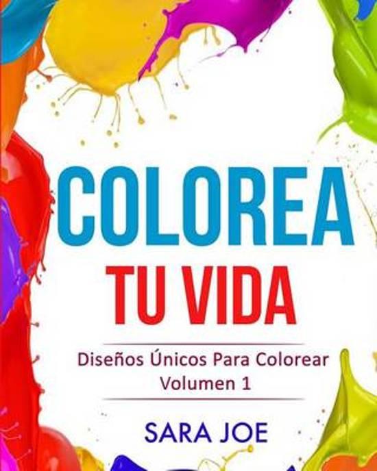 bol.com   Colorea Tu Vida, Sara Joe   9781517188795   Boeken