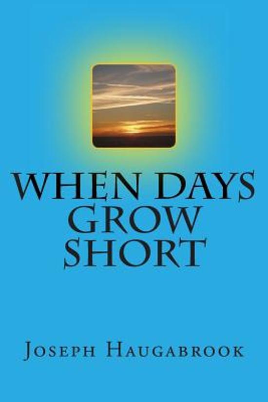 When Days Grow Short