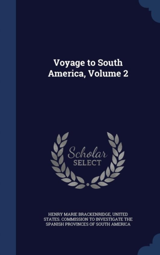 Voyage to South America; Volume 2