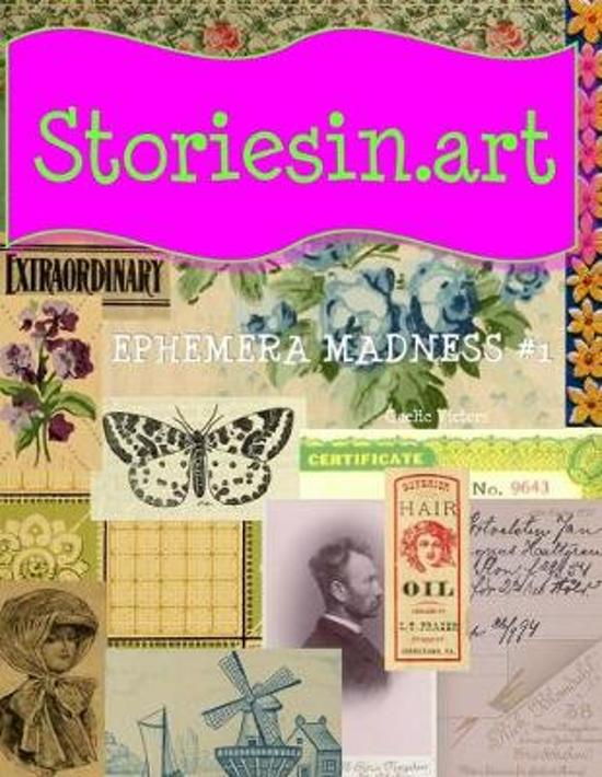 StoriesIn.Art - Ephemera Madness #1