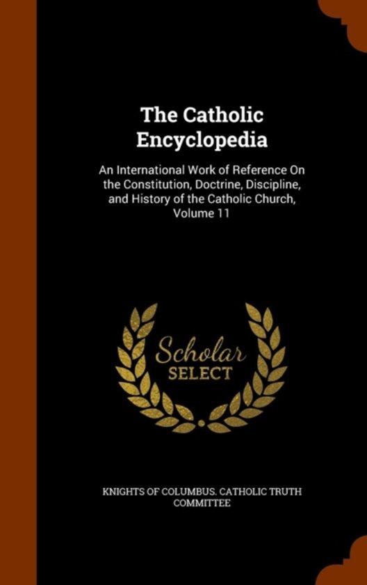 The Catholic Encyclopedia