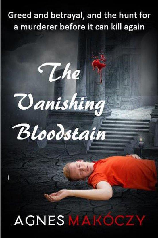 The Vanishing Bloodstain