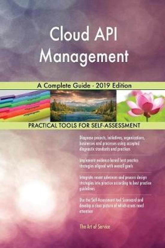 Cloud API Management a Complete Guide - 2019 Edition