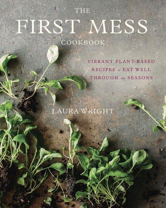 Boek cover The First Mess Cookbook van Professor of Chemistry Laura Wri (Onbekend)