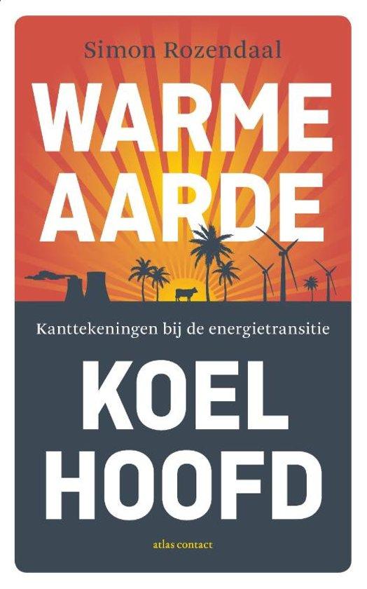 Boek cover Warme aarde, koel hoofd van Simon Rozendaal (Paperback)