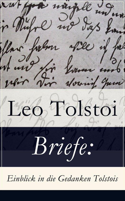 Bolcom Briefe Einblick In Die Gedanken Tolstois Vollständige