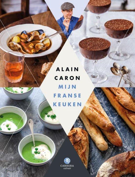 Boek cover Mijn Franse keuken | Le triangle *Alain Caron* van Alain Caron (Hardcover)