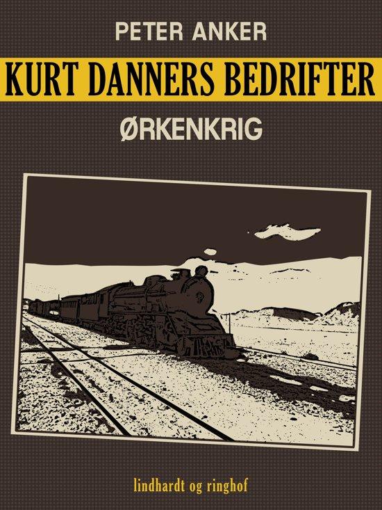 Kurt Danners bedrifter: Ørkenkrig