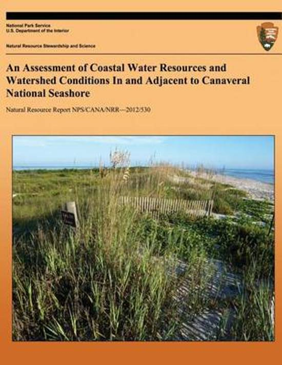 An Assessment of Coastal Water Resources and Watershed Conditions in and Adjacent to Canaveral National Seashore
