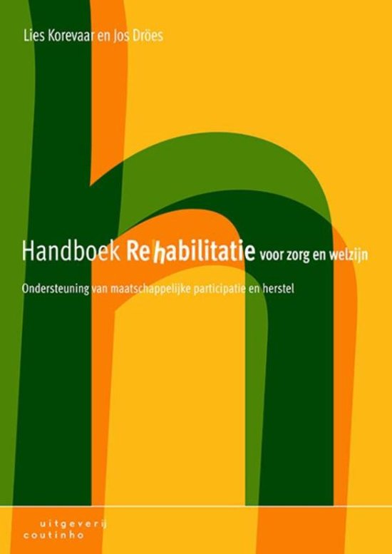 Handboek rehabilitatie voor zorg en welzijn