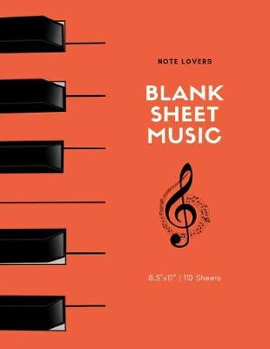 Blank Music Sheets: Piano Design Cover - 110 Pages - 8.5x11