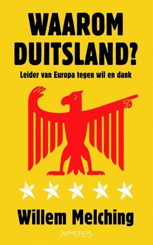 Boek cover Waarom Duitsland? van Willem Melching (Paperback)
