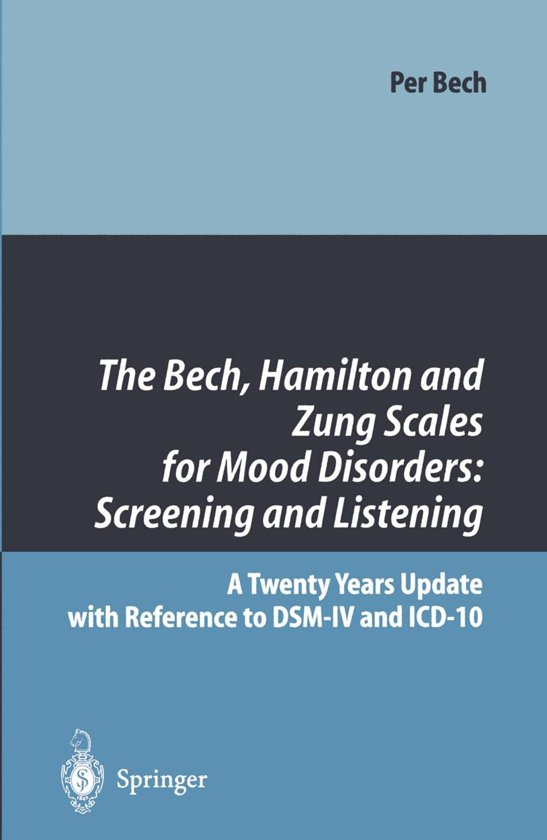 The Bech, Hamilton and Zung Scales for Mood Disorders: Screening and Listening