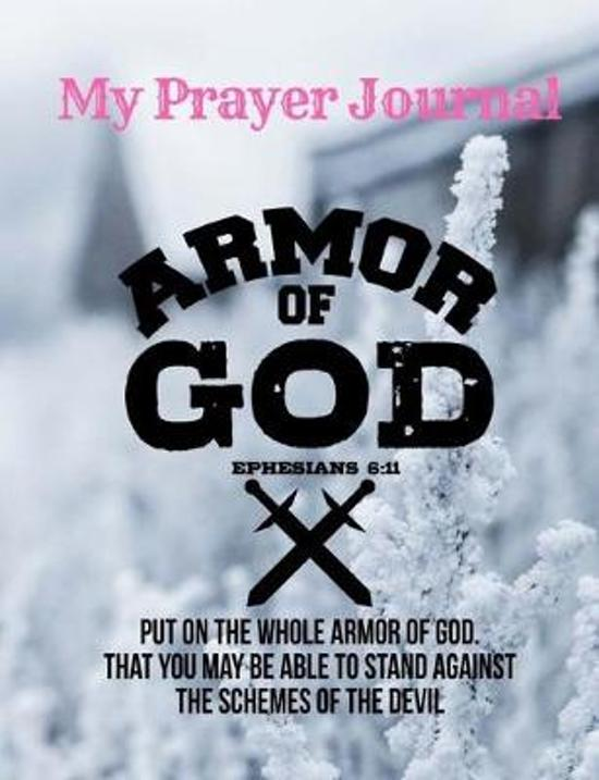 Armor Of God Christian Journal Notebook: Sermon Notes Bible Study Workbook Diary: Bible Study Journal Diary Workbook: An Inspirational Worship Book To