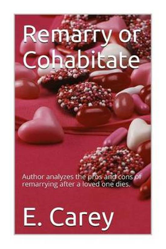 Remarry or Cohabitate