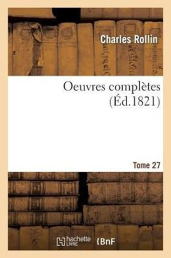 Oeuvres Compl�tes T. 27, 3