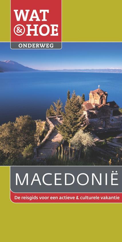 Wat & Hoe onderweg - Macedonie