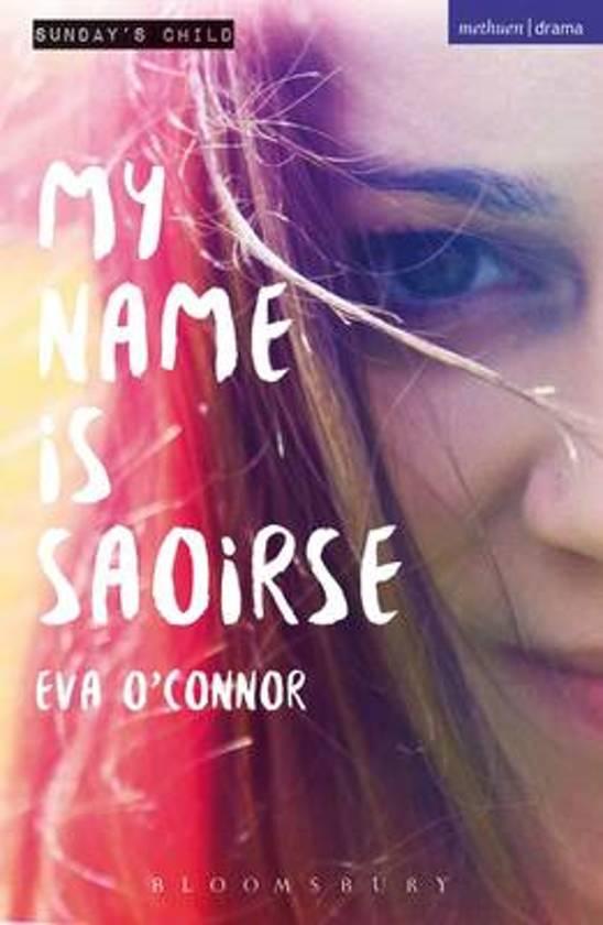 Bol My Name Is Saoirse Ebook Eva Oconnor 9781474286145